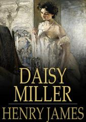 Daisy Miller: Original Version