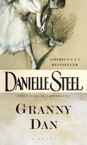 Granny Dan: A Novel