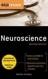 Deja Review Neuroscience, Second Edition: Edition 2