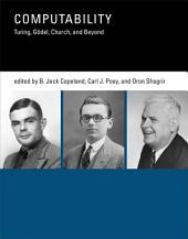 Computability: Turing, Gödel, Church, and Beyond