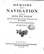 Mémoire sur la navigation dans la Mer du Nord depuis le 63e degré de latitude vers le Pôle, et depuis le 10 au 100 degré de longitude