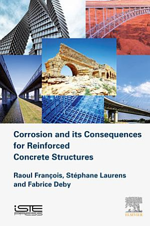 Corrosion and its Consequences for Reinforced Concrete Structures PDF