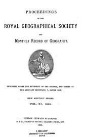Proceedings of the Royal Geographical Society and Monthly Record of Geography: Volume 11