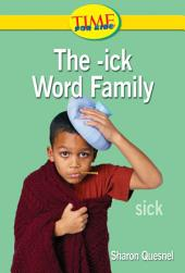 The -ick Word Family