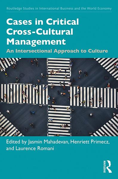 Cases in Critical Cross Cultural Management PDF
