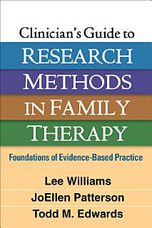 Clinician s Guide to Research Methods in Family Therapy Book