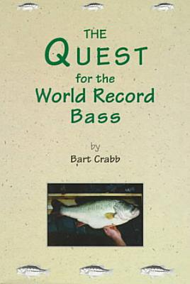 The Quest for the World Record Bass PDF