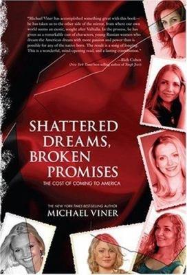 Shattered Dreams  Broken Promises