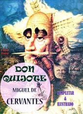 Don Quijote: [Completar & Ilustrado]