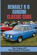 Renault R 8 Gordini Classic Cars