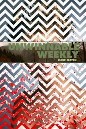 Unwinnable Weekly Issue 11