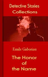 The Honor of the Name: Detective Stories