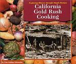 California Gold Rush Cooking