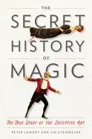 The Secret History of Magic PDF