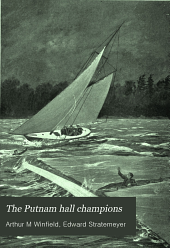 The Putnam Hall Champions: Or, Bound to Win Out