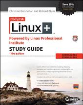 CompTIA Linux+ Powered by Linux Professional Institute Study Guide: Exam LX0-103 and Exam LX0-104, Edition 3