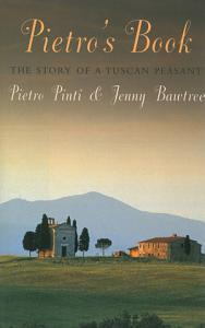 Pietro's Book: The Story of a Tuscan Peasant