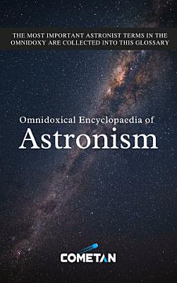 Omnidoxical Encyclopaedia of Astronism PDF