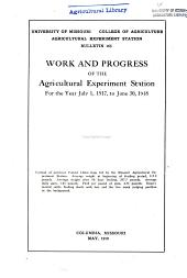 Work and Progress of the Agricultural Experiment Station for the Year July 1, 1917 to June 30, 1918: Volumes 156-168