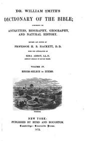 Dictionary of the Bible: Comprising Its Antiquities, Biography, Geography, and Natural History, Volume 4
