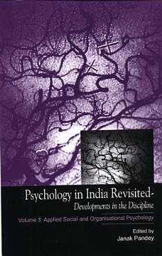 Psychology in India Revisited   Developments in the Discipline  Volume 3 PDF