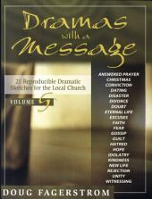 Dramas with a Message: 21 Reproducible Dramas for the Local Church