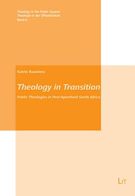 Theology in Transition PDF