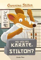 No volies karate, Stilton?