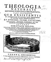 Theologia naturalis: methodo scientifica pertractata : pars posterior ...
