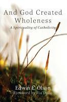 And God Created Wholeness PDF