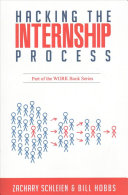 Hacking the Internship Process Book