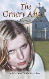 The Ornery Angel