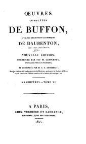 Oeuvres complètes de Buffon: avec les descriptions anatomiques de Daubenton, son collaborateur, Volume21,Partie6