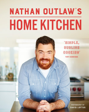 Nathan Outlaw   s Home Kitchen