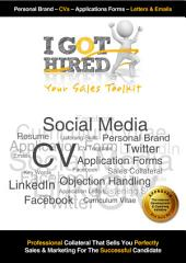 I Got Hired : Your Sales Toolkit