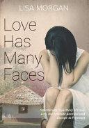 Love Has Many Faces
