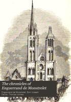 The Chronicles of Enguerrand de Monstrelet PDF