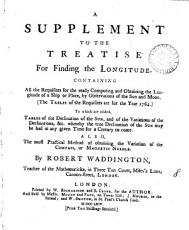 A Supplement to the Treatise for Finding the Longitude