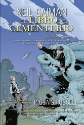 El libro del cementerio (Novela gráfica Vol. II): Adaptación gráfica y edición a cargo de P. Craig Russell
