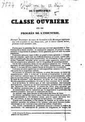De l'influence de la classe ouvrière sur les progrès de l'industrie: discours d'ouverture du cours de géometrie et de mécanique appliquées aux arts et métiers et aux beaux-arts