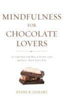 Mindfulness for Chocolate Lovers Book