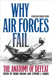 Why Air Forces Fail: The Anatomy of Defeat, Edition 2