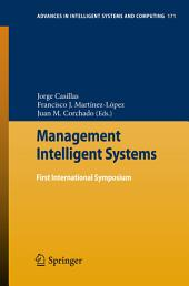 Management Intelligent Systems: First International Symposium