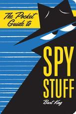 The Pocket Guide to Spy Stuff PDF