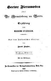 Hector Fieramosca oder die Herausforderung von Barletta: Erzählung, Band 1