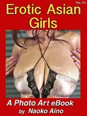 Erotic Asian Girls, No. 16: Teen Japanese Sexy Girls