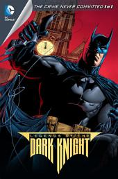 Legends of the Dark Knight (2012-2013) #3