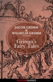 Grimm's Fairy Tales (Diversion Classics)