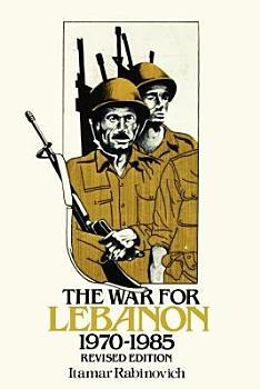 The War for Lebanon  1970 1985 PDF