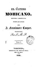 El último mohicano, 1: historia america escrita en inglés